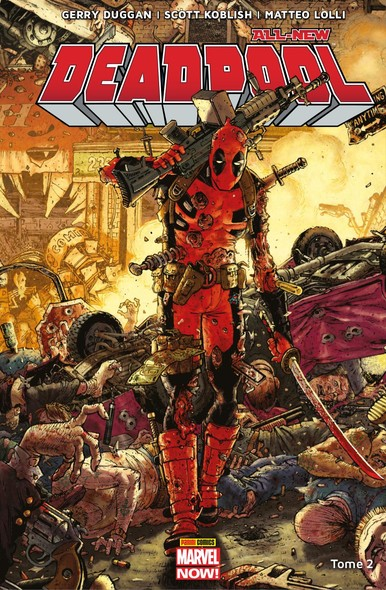 All-New Deadpool T02 - Deadpool contre Dents de Sabre