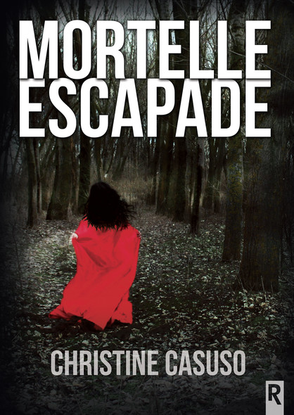 Mortelle escapade