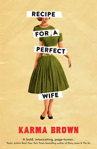 Recipe for a Perfect Wife : Featured in The New York Times, The Globe and Mail, and the Toronto Star