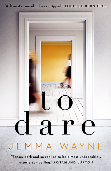 To Dare : Sainsbury's Magazine Book Club Choice