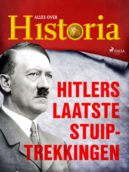 Hitlers laatste stuiptrekkingen