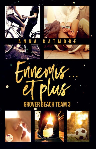 Ennemis... et plus, Grover Beach Team 3