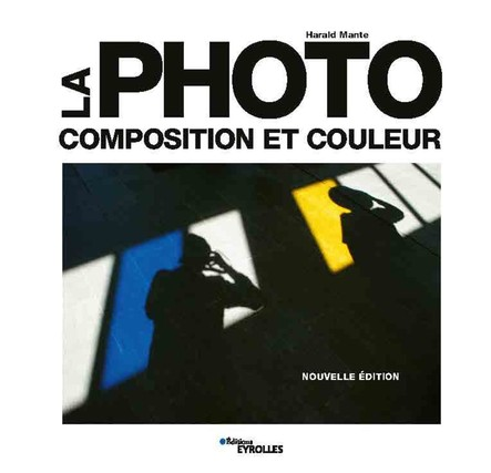 La photo - composition et couleur