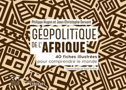 Géopolitique de l'Afrique : 40 fiches illustrées pour comprendre le monde/collection dirigée par pascal boniface | Jean-Christophe Servant