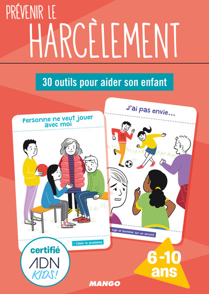 Prévenir le harcèlement : 30 outils pour aider son enfant
