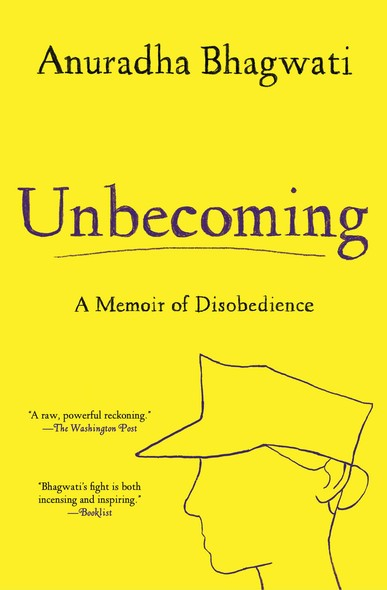 Unbecoming : A Memoir of Disobedience