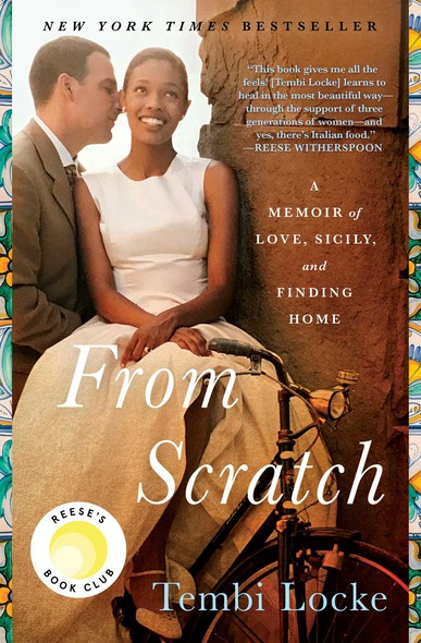 From Scratch : A Memoir of Love, Sicily, and Finding Home
