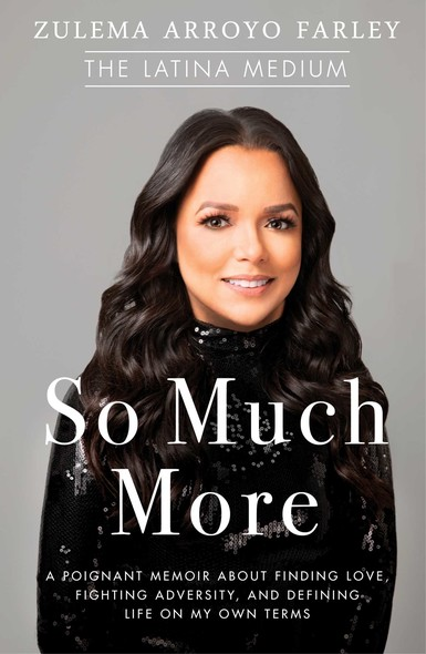 So Much More : A Poignant Memoir about Finding Love, Fighting Adversity, and Defining Life on My Own Terms