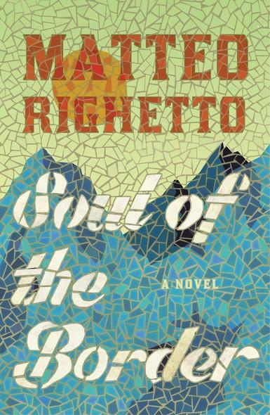 Soul of the Border : A Novel