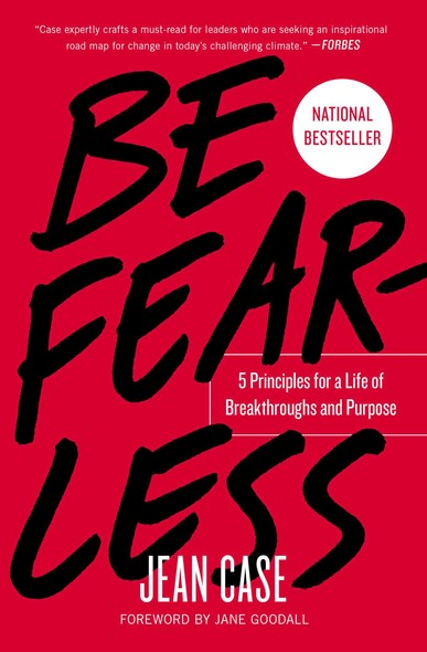 Be Fearless : 5 Principles for a Life of Breakthroughs and Purpose