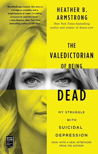 The Valedictorian of Being Dead : The True Story of Dying Ten Times to Live