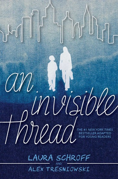 An Invisible Thread : A Young Readers' Edition