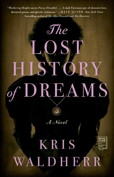 The Lost History of Dreams : A Novel