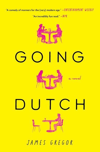 Going Dutch : A Novel