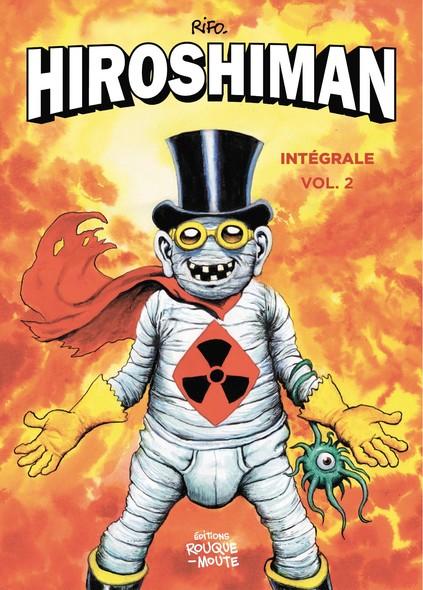 L'intégrale d'Hiroshiman, vol.2