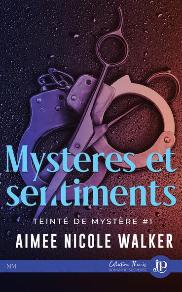 Mystères & Sentiments : Teinté de mystères #1
