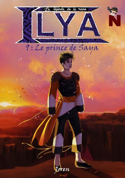 La légende de la reine Ilya : Le prince de Saya
