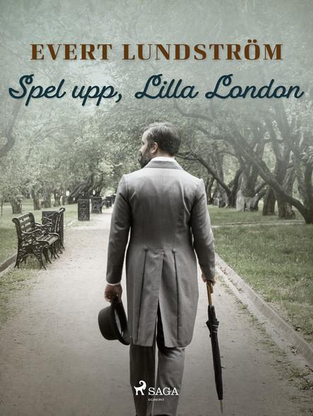 Spel upp, Lilla London