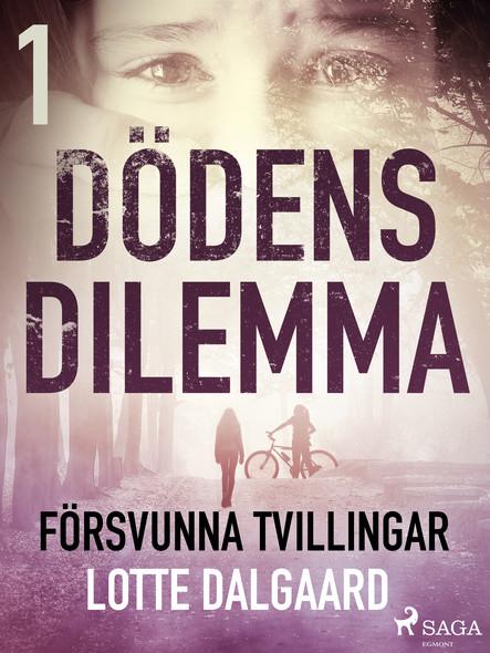 Dödens dilemma 1 - Försvunna tvillingar