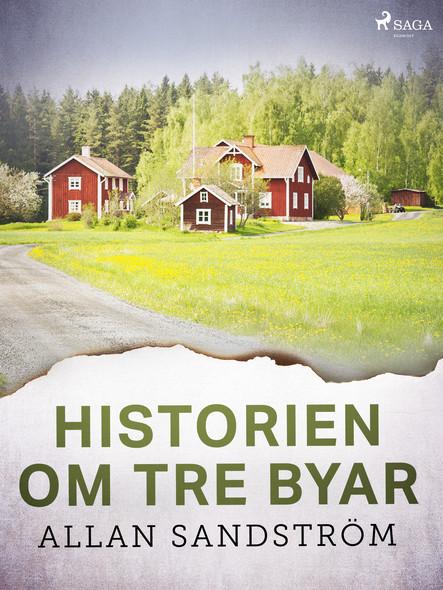 Historien om tre byar