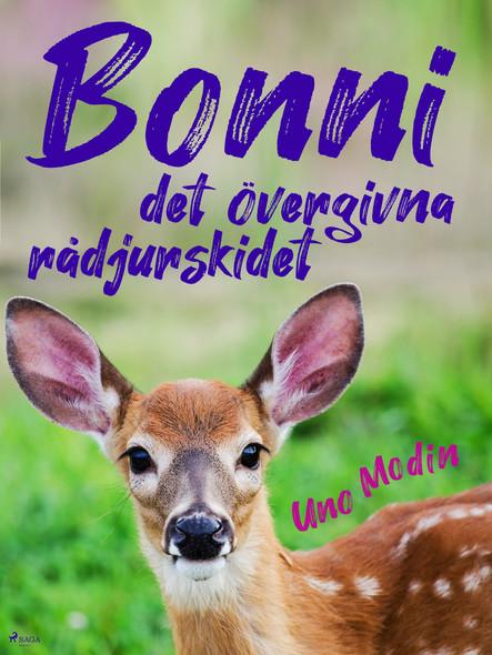 Bonni, det övergivna rådjurskidet