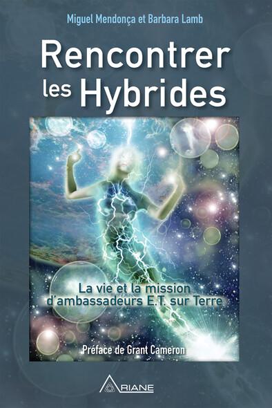 Rencontrer les hybrides : La vie et la mission d'ambassadeurs E.T. sur Terre