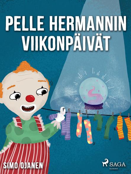 Pelle Hermannin viikonpäivät