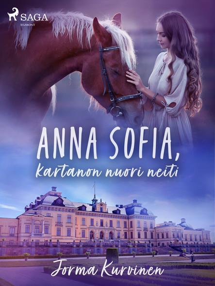 Anna Sofia, kartanon nuori neiti