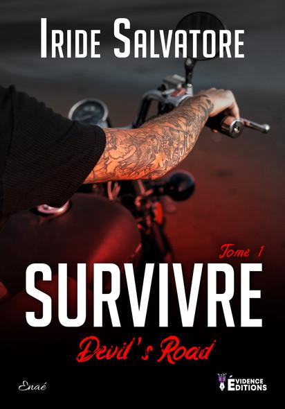Survivre : Devil's Road, T1