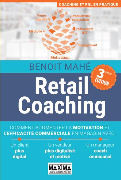 Retail coaching : Comment augmenter la motivation et l'efficacité commerciale en magasin