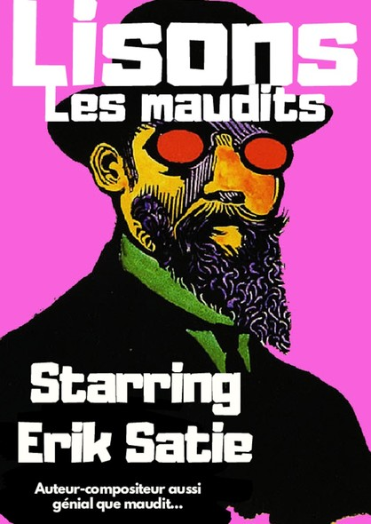 Lisons Les Maudits N°035 - Starring Erik Satie