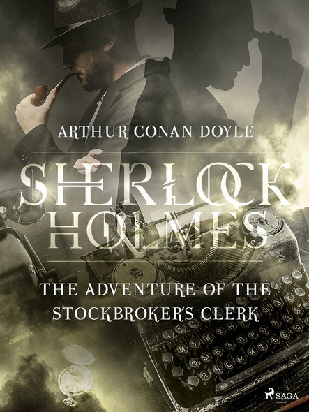 The Adventure of the Stockbroker´s Clerk