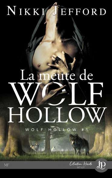 La meute de Wolf Hollow : Wolf Hollow #1