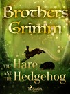 The Hare and the Hedgehog