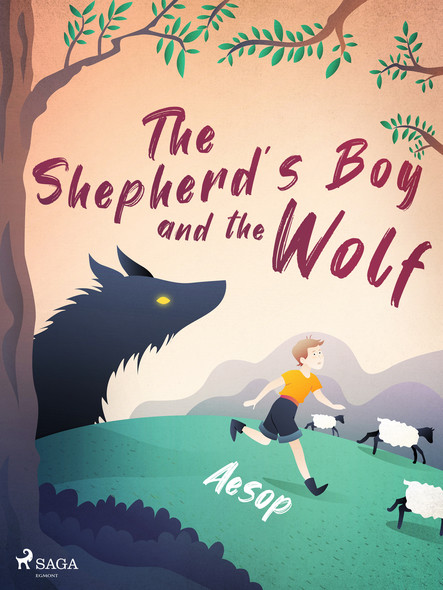 The Shepherd's Boy and the Wolf