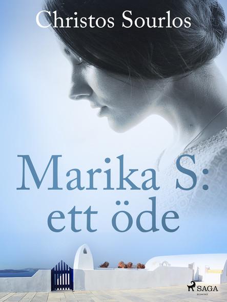 Marika S: ett öde
