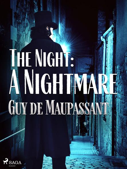 The Night: A Nightmare