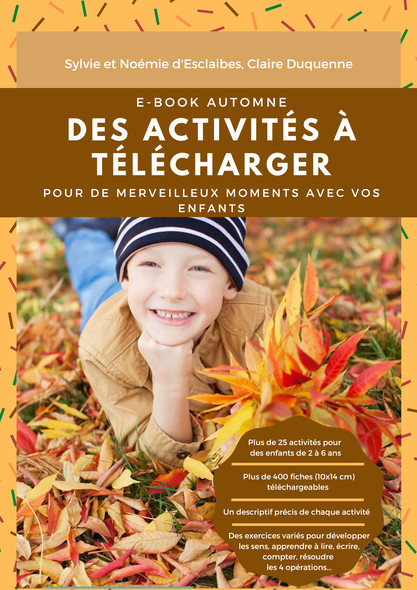 Ebook Montessori Automne : 165 pages d'activités à télécharger sur le thème de l'automne pour vos enfants de 2 à 6 ans.
