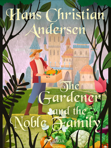 The Gardener and the Noble Family