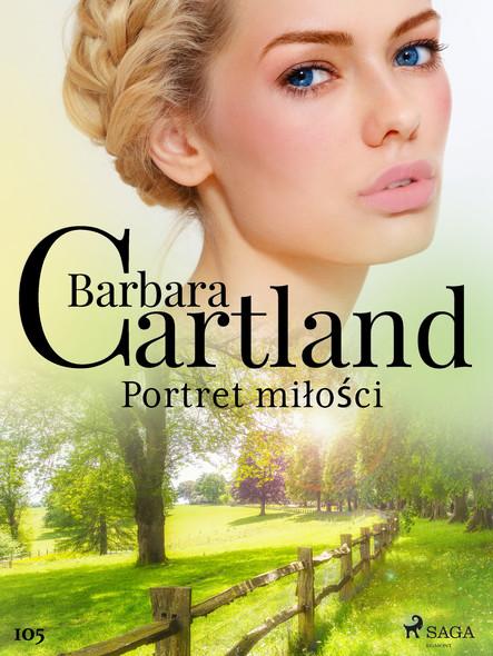Portret miłości - Ponadczasowe historie miłosne Barbary Cartland