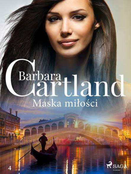 Maska miłości - Ponadczasowe historie miłosne Barbary Cartland