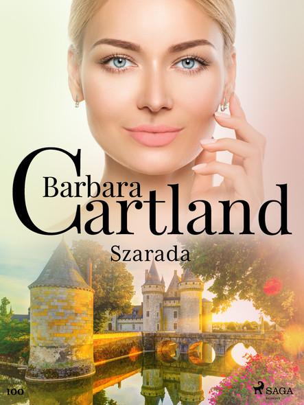 Szarada - Ponadczasowe historie miłosne Barbary Cartland