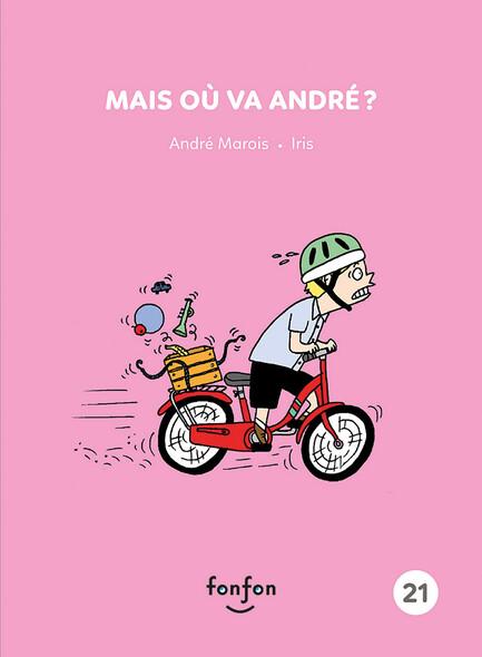 Mais où va André ? : Collection Histoire de lire