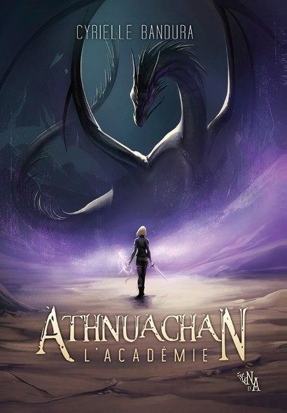 Athnuachan, Tome 1 : L'Académie