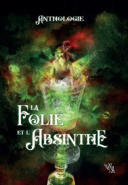 La Folie et l'Absinthe