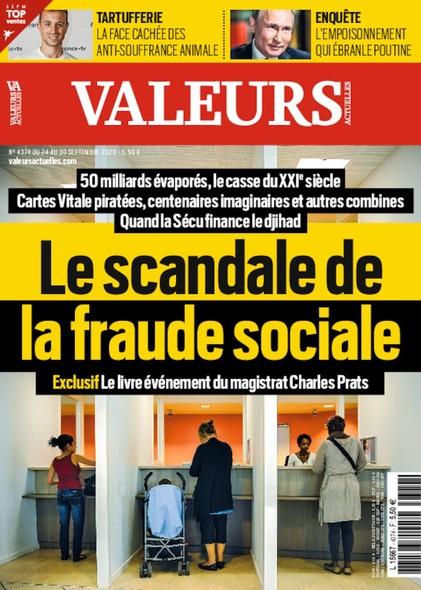 Valeurs Actuelles - Septembre 2020 - Le scandale de la fraude sociale