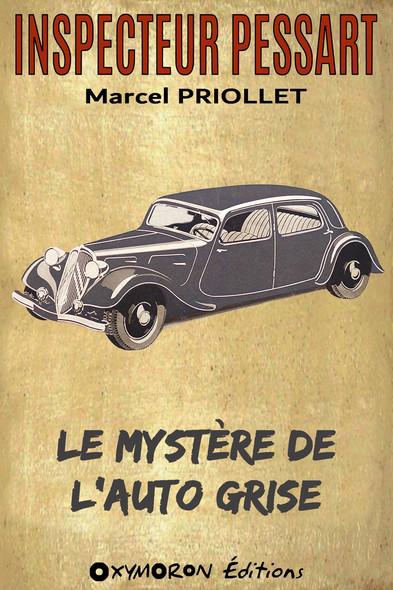 Le mystère de l'auto grise