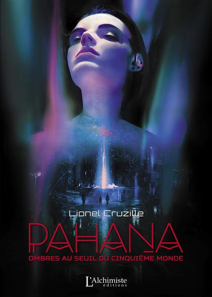 Pahana – Ombres au seuil du cinquième monde