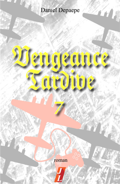 Vengeance tardive (part 7)