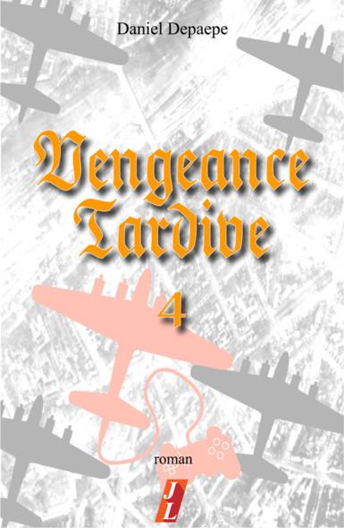 Vengeance tardive (part 4)